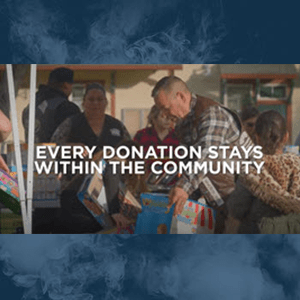 Every Donation Stays Within The Community