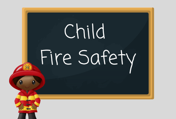 Child fire safety written on chalkboard